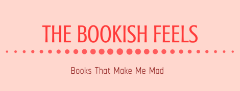 THE BOOKISH FEELS