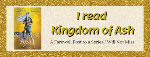 i read kingdom of ash (1)