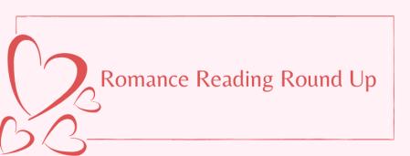 Romance Reading Round Up